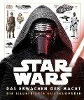 Star Wars(TM) Das Erwachen der Macht. Die illustrierte Enzyklopädie -