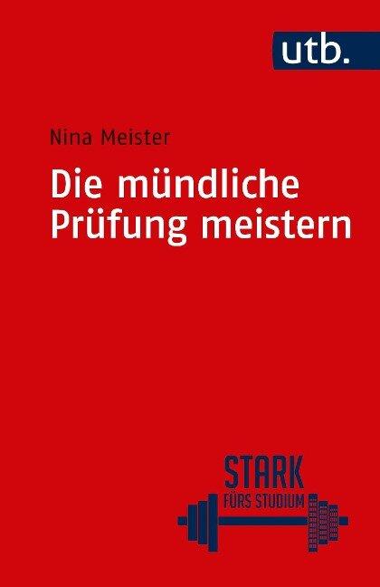 Die mündliche Prüfung meistern - Nina Meister