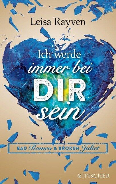 Bad Romeo 02 - Ich werde immer bei dir sein - Leisa Rayven