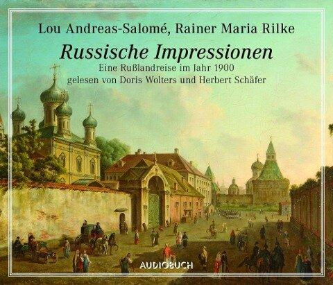 Russische Impressionen - Lou Andreas-Salomé, Rainer Maria Rilke