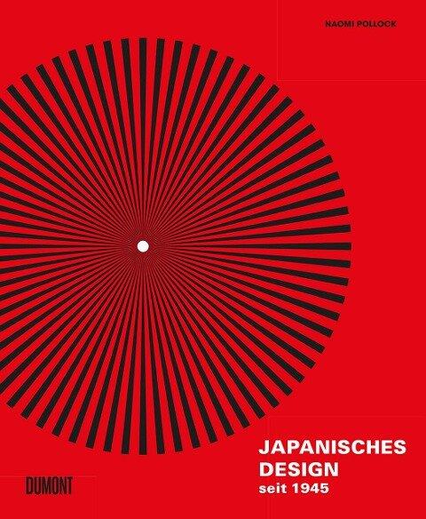 Japanisches Design seit 1945 - Naomi Pollock