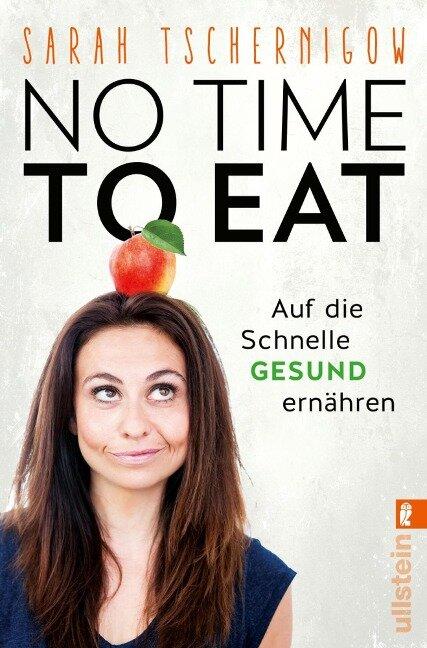 No time to eat - Sarah Tschernigow