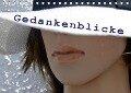 Gedankenblicke (Tischkalender 2017 DIN A5 quer) - Christine Semotan