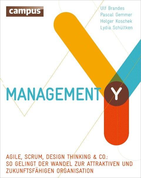 Management Y - Ulf Brandes, Pascal Gemmer, Holger Koschek, Lydia Schültken