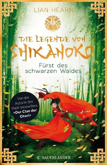 Die Legende von Shikanoko 02 - Fürst des schwarzen Waldes - Lian Hearn