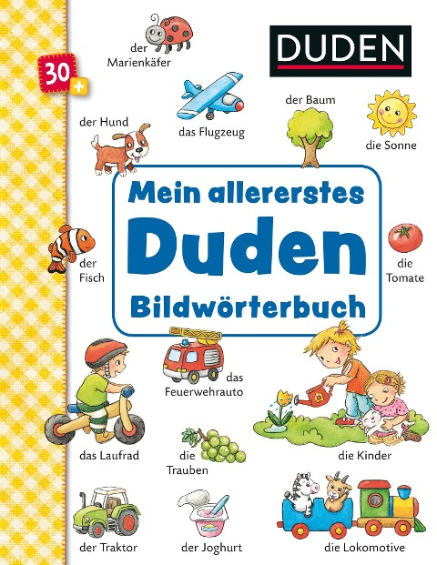Duden 30+: Mein allererstes Duden-Bildwörterbuch - Andrea Weller-Essers