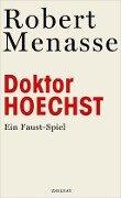 Doktor Hoechst - Robert Menasse