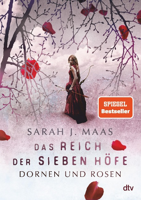 Das Reich der sieben Höfe 01 - Dornen und Rosen - Sarah J. Maas