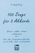 100 Songs für 3 Akkorde - Frithjof Krepp