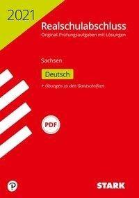 STARK Original-Prüfungen Realschulabschluss 2021 - Deutsch - Sachsen -