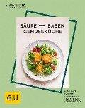 Säure-Basen-Genussküche - Sascha Fassott, Sabine Wacker
