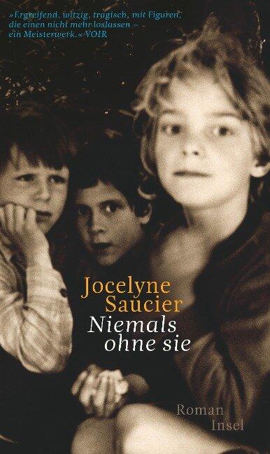 Niemals ohne sie - Jocelyne Saucier