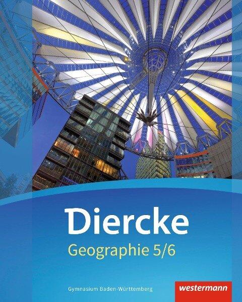 Diercke Geographie 5 /6. Schülerband. Baden-Württemberg -
