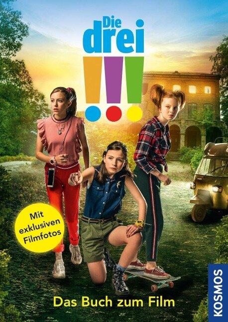 Die drei !!! - Das Buch zum Film (drei Ausrufezeichen) - Sina Flammang, Doris Laske