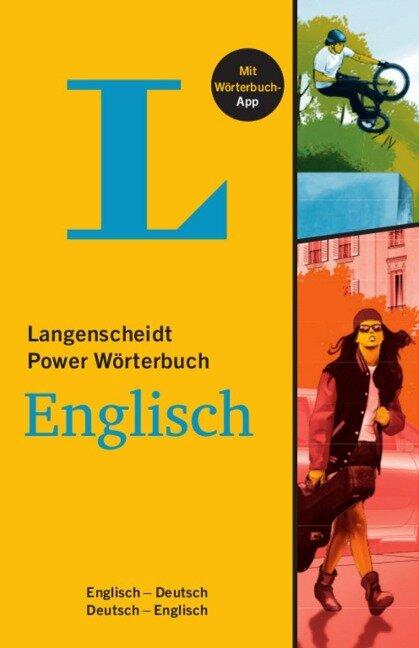 Langenscheidt Power Wörterbuch Englisch - Buch mit Wörterbuch-App -