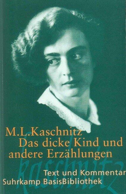Das dicke Kind und andere Erzählungen - Marie Luise Kaschnitz