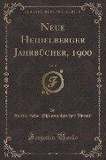 Neue Heidelberger Jahrbücher, 1900, Vol. 10 (Classic Reprint) - Historische-Philosophischer Verein