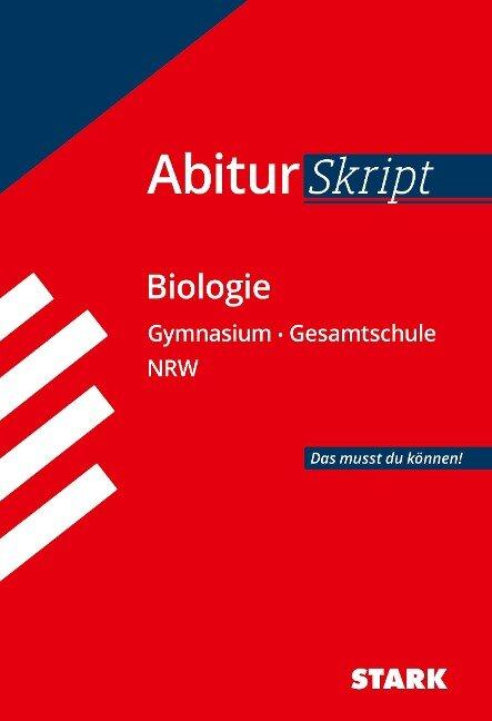 STARK AbiturSkript - Biologie - NRW - Rolf Brixius