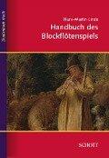 Handbuch des Blockflötenspiels - Hans-Martin Linde