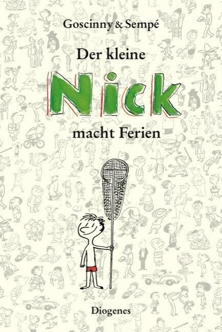 Der kleine Nick macht Ferien - René Goscinny, Jean-Jacques Sempé