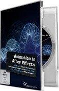 Animation in After Effects - Andreas Asanger, Jurek Gralak, Philipp Sniechota, Uli Staiger
