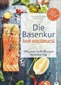 Die Basenkur - Das Kochbuch - Dr. Stephan Domenig, Heinz Erlacher