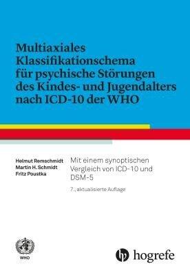 Multiaxiales Klassifikationsschema für psychische Störungen des Kindes- und Jugendalters nach ICD-10 - Helmut Remschmidt, Martin H. Schmidt, Fritz Poustka