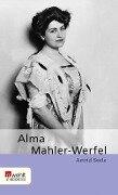 Alma Mahler-Werfel - Astrid Seele