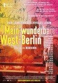 Mein wunderbares West-Berlin -