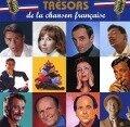 Schätze des französischen Chanson - Brel/Piaf/Montand/Trenet/Becaud/Aznavour/Brassens