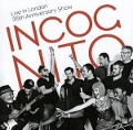 Live In London-35th Anniversary Show - Incognito