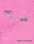 Hello to Classical Music - Michael G. Cunningham