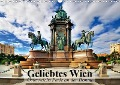 Geliebtes Wien. Österreichs Perle an der Donau (Wandkalender 2019 DIN A3 quer) - Elisabeth Stanzer