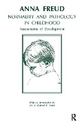 Normality and Pathology in Childhood - Anna Freud