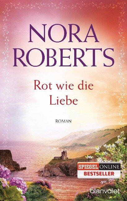 Rot wie die Liebe - Nora Roberts