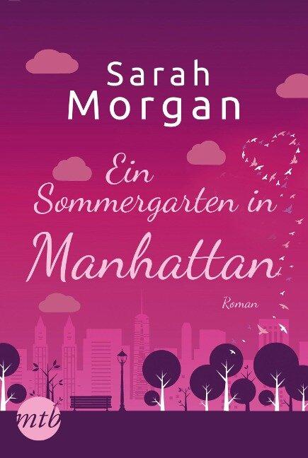 Ein Sommergarten in Manhattan - Sarah Morgan