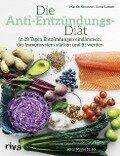 Die Anti-Entzündungs-Diät - Martin Kreutzer, Anne Larsen