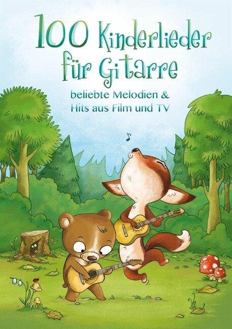 100 Kinderlieder für Gitarre - beliebte Melodien & Hits aus Film und TV - Justin Sandercoe