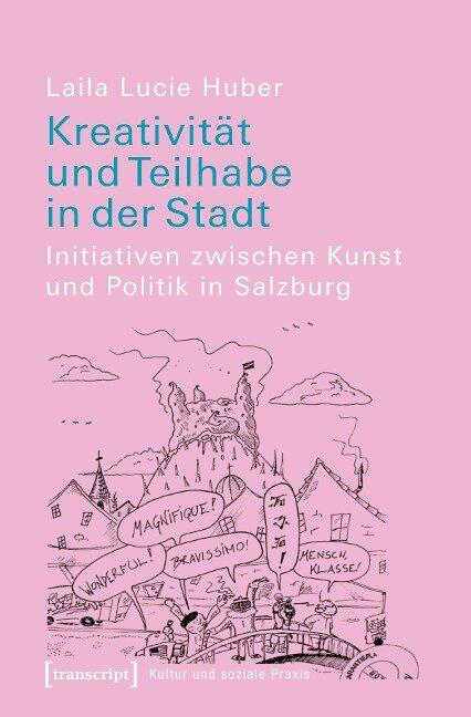 Kreativität und Teilhabe in der Stadt - Laila Lucie Huber