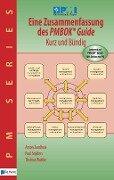 Eine Zusammenfassung des PMBOK® Guide 5th Edition - Kurz und Bündig - Thomas Wuttke, Paul Snijders, Anton Zandhuis