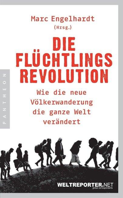 Die Flüchtlingsrevolution -