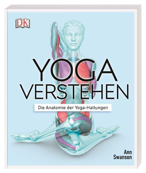 Yoga verstehen - Ann Swanson