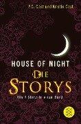House-of-Night - Die Storys - P. C. Cast, Kristin Cast