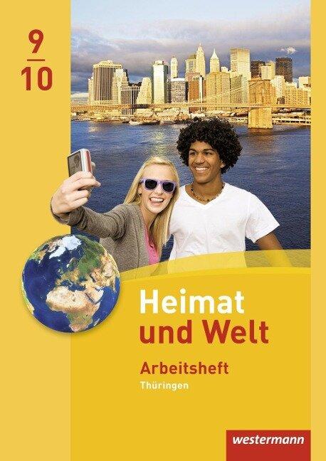 Heimat und Welt 9 / 10. Arbeitsheft. Thüringen -