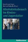 Alkoholmissbrauch im Kindes- und Jugendalter -