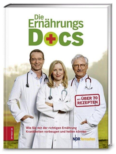 Die Ernährungs-Docs - Matthias Riedl, Anne Fleck, Jörn Klasen, Britta Probol, Annette Willenbücher