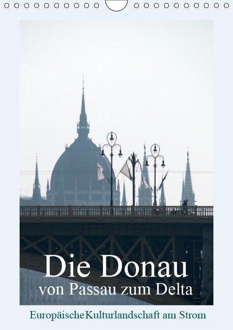 Die Donau von Passau zum Delta (Wandkalender 2019 DIN A4 hoch) - Walter J. Richtsteig