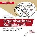 Organisation für Komplexität - Niels Pfläging