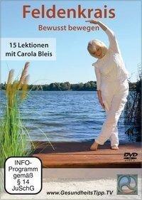 Feldenkrais - Bewusst bewegen - Carola Bleis