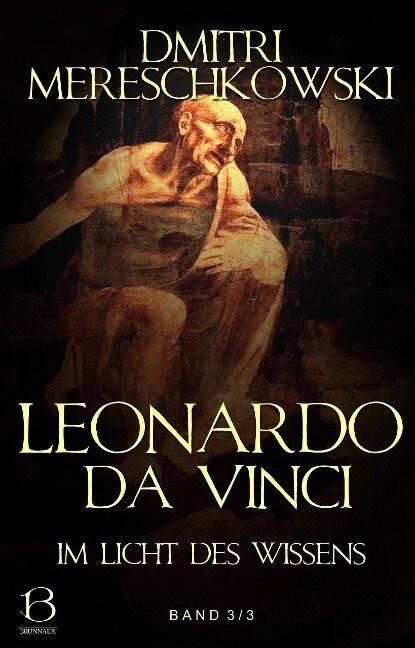 Leonardo da Vinci. Band 3 - Dmitri Mereschkowski